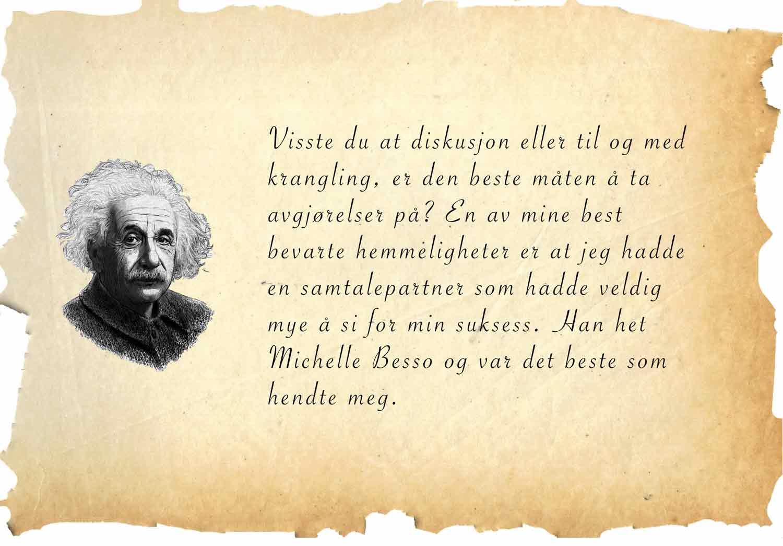 Einstein sitat om viktigheten av å ha en diskusjonspartner