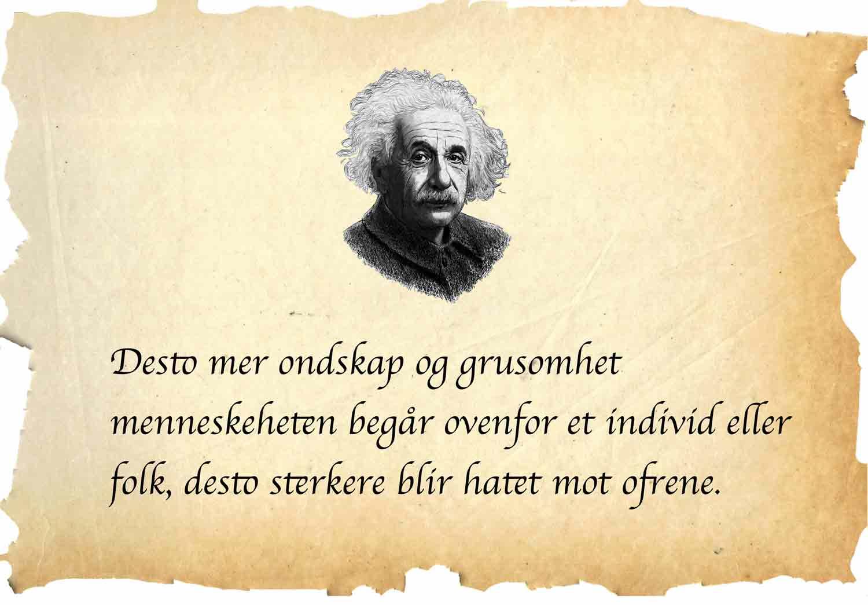 Et sitat fra Einstein om hat.